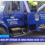 Grúa municipal operará en zonas rígidas desde este miércoles