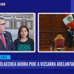Oleachea ahora pide a Vizcarra adelantar elecciones