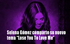 "Selena Gómez regresó a la música con el lanzamiento de ""Lose you to love me"""