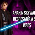 Rumores: Anakin Skywalker regresaría en Star Wars: The Rise of Skywalker