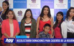 Recolectarán donaciones para caseríos de la región
