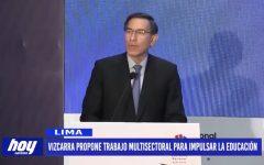 Lima: Vizcarra propone trabajo multisectorial para impulsar la educación