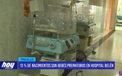 13 % de recién nacidos son prematuros en hospital belén
