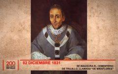 """Bicentenario Truxillo: Se inaugura el cementerio de Trujillo, llamado """"de Miraflores"""""""